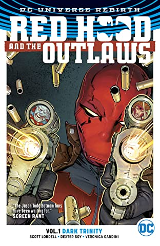 Red Hood and the Outlaws (2016-) Tome 1: Dark Trinity