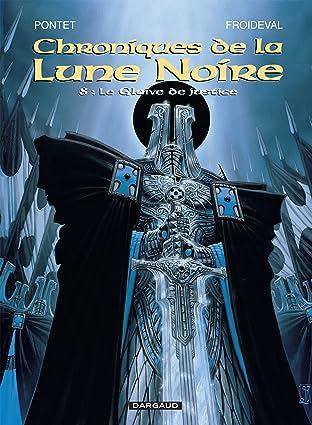Chroniques de la Lune Noire Tome 8: Le Glaive de justice
