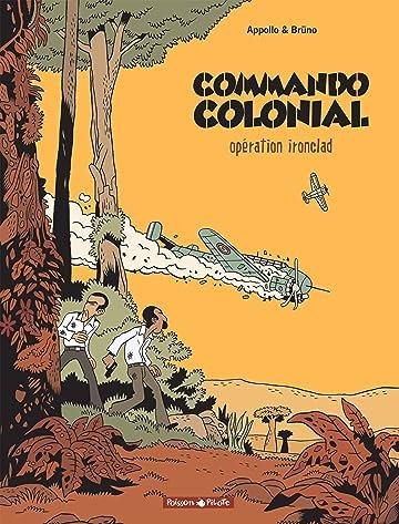 Commando Colonial Vol. 1: Opération Ironclad