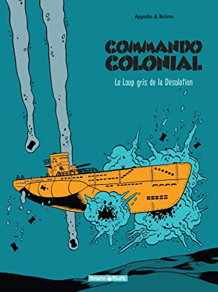 Commando Colonial Vol. 2: Le Loup Gris de la Désolation