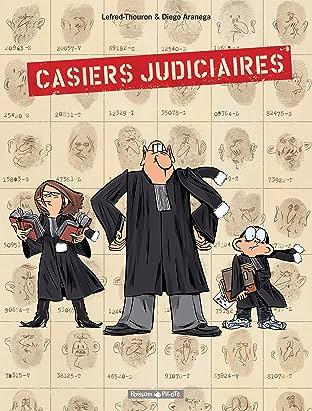 Casiers Judiciaires Vol. 1