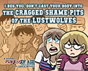 Dumbing of Age Vol. 2: The Cragged Shame Pits of the Lustwolves