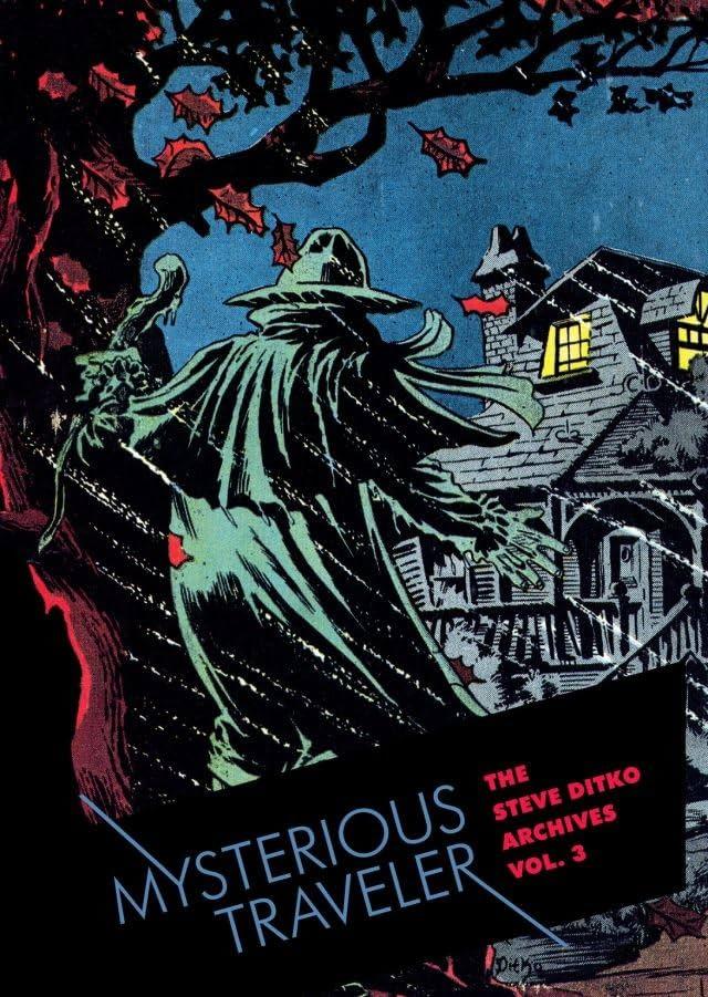 Steve Ditko Archives Vol. 3: Mysterious Traveler