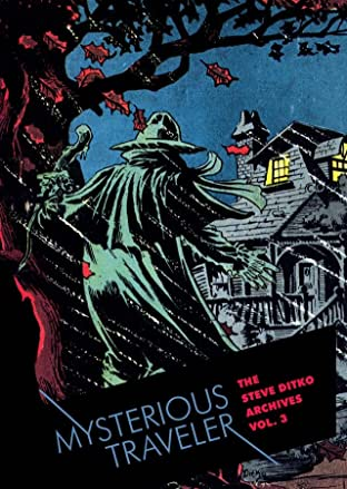 Steve Ditko Archives Tome 3: Mysterious Traveler