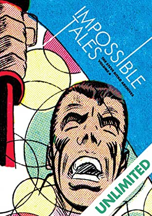 Steve Ditko Archives Vol. 4: Impossible Tales