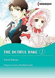 The Dutiful Rake Vol. 1