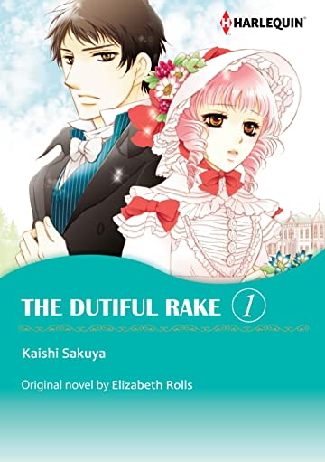 The Dutiful Rake Vol. 1