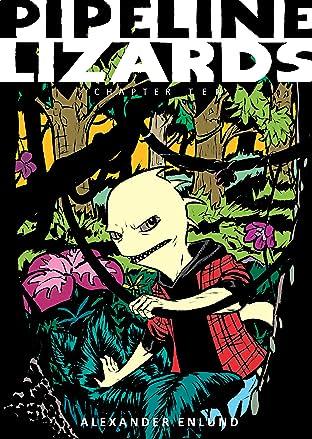Pipeline Lizards #10