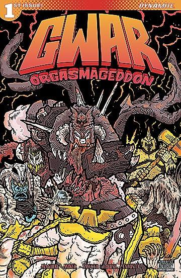 Gwar: Orgasmageddon #1