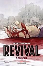 Revival Tome 2: Quarantaine