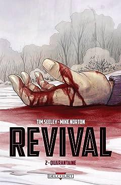 Revival Vol. 2: Quarantaine