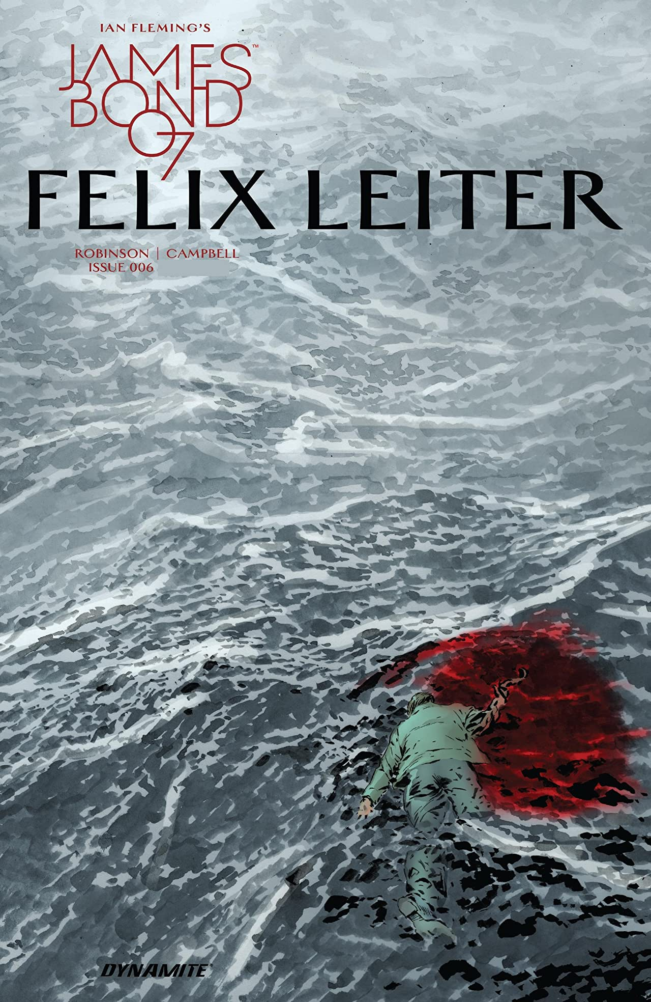 James Bond: Felix Leiter (2017) #6 (of 6)
