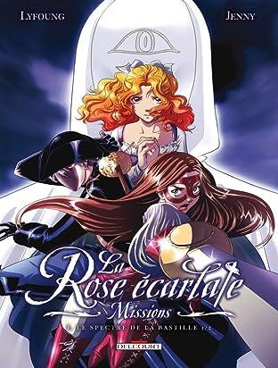 La Rose écarlate - Missions Vol. 1: Le Spectre de la Bastille