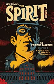 Will Eisner's The Spirit: The Corpse-Makers #5