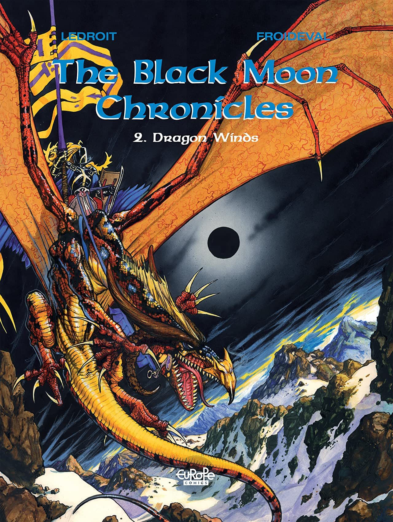 The Black Moon Chronicles Tome 2: Dragon Winds