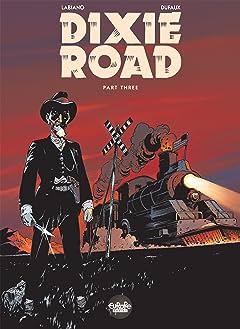 Dixie Road Vol. 3