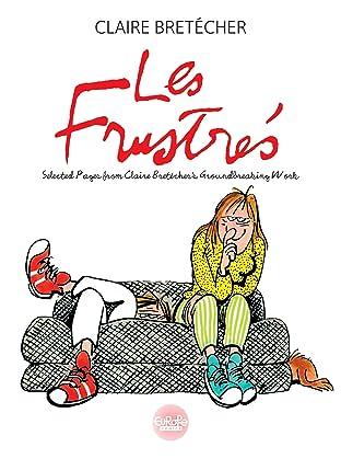 Les Frustrés: Selected Pages from Claire Bretécher's Groundbreaking Work