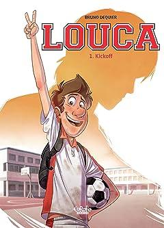 Louca Vol. 1: Kickoff