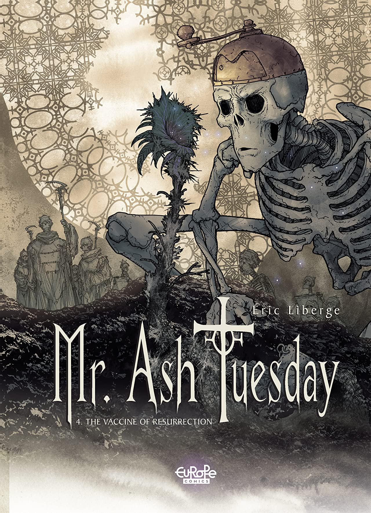 Mr. Ash Tuesday Vol. 4: The Vaccine of Resurrection