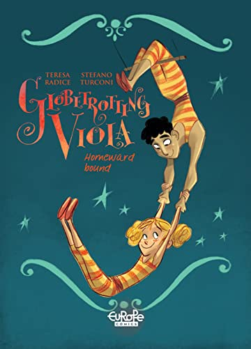 Globetrotting Viola Vol. 3: Homeward Bound
