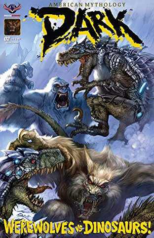 American Mythology Dark: Werewolves Vs Dinosaurs No.2