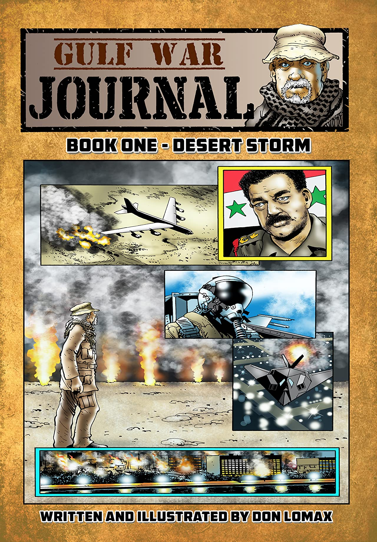 Gulf War Journal, Book One Vol. 1