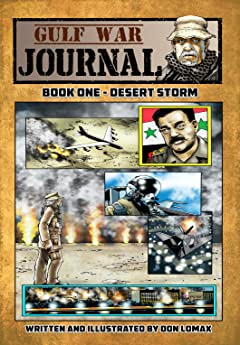 Gulf War Journal, Book One Vol. 1