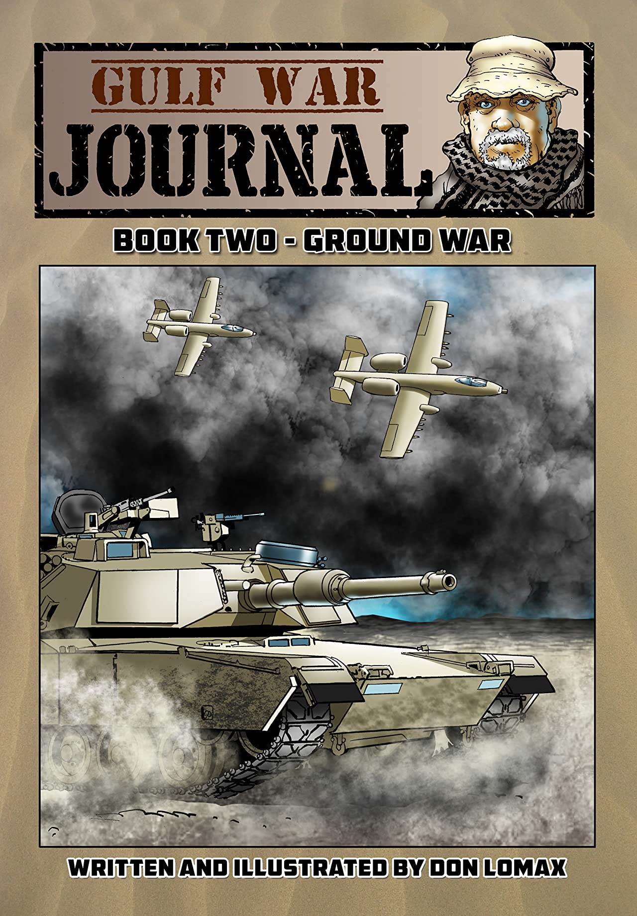 Gulf War Journal, Book One Vol. 2