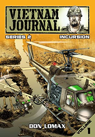 Vietnam Journal: Series Two Vol. 1: Incursion