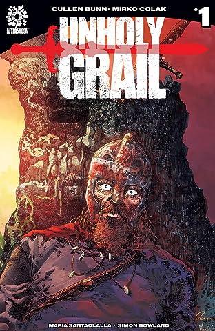 Unholy Grail #1