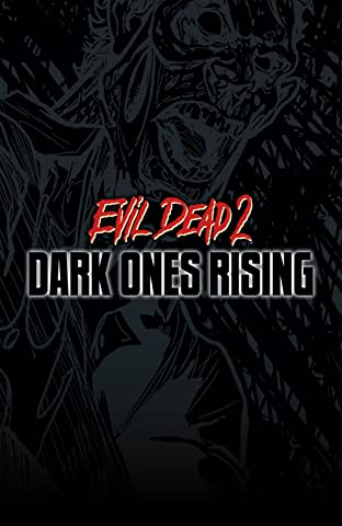 Evil Dead 2: Dark Ones Rising Vol. 3