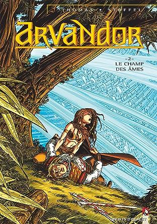 Arvandor Vol. 2: Le Champ des âmes