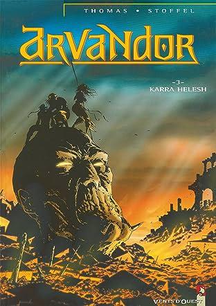 Arvandor Vol. 3: Karra-Helesh
