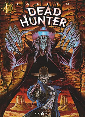 Dead hunter Vol. 1: Même pas mort !