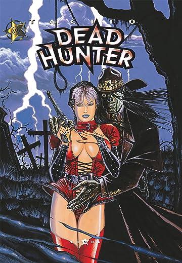 Dead hunter Vol. 3: Du Plomb dans la cagoule
