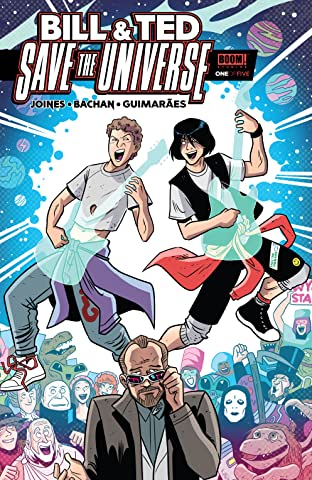 Bill & Ted Save The Universe No.1