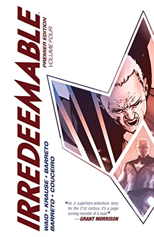 Irredeemable Premier Tome 4