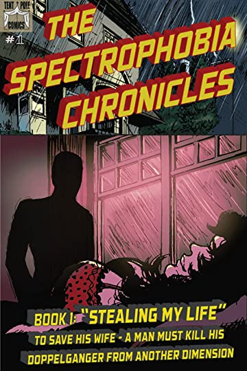 The Spectrophobia Chronicles #1