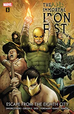 Immortal Iron Fist Vol. 5: Escape From The Eighth City