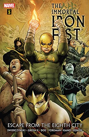 Immortal Iron Fist Tome 5: Escape From The Eighth City
