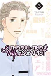 The Full-Time Wife Escapist Tome 3