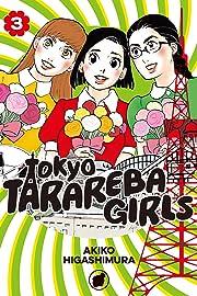 Tokyo Tarareba Girls Vol. 3
