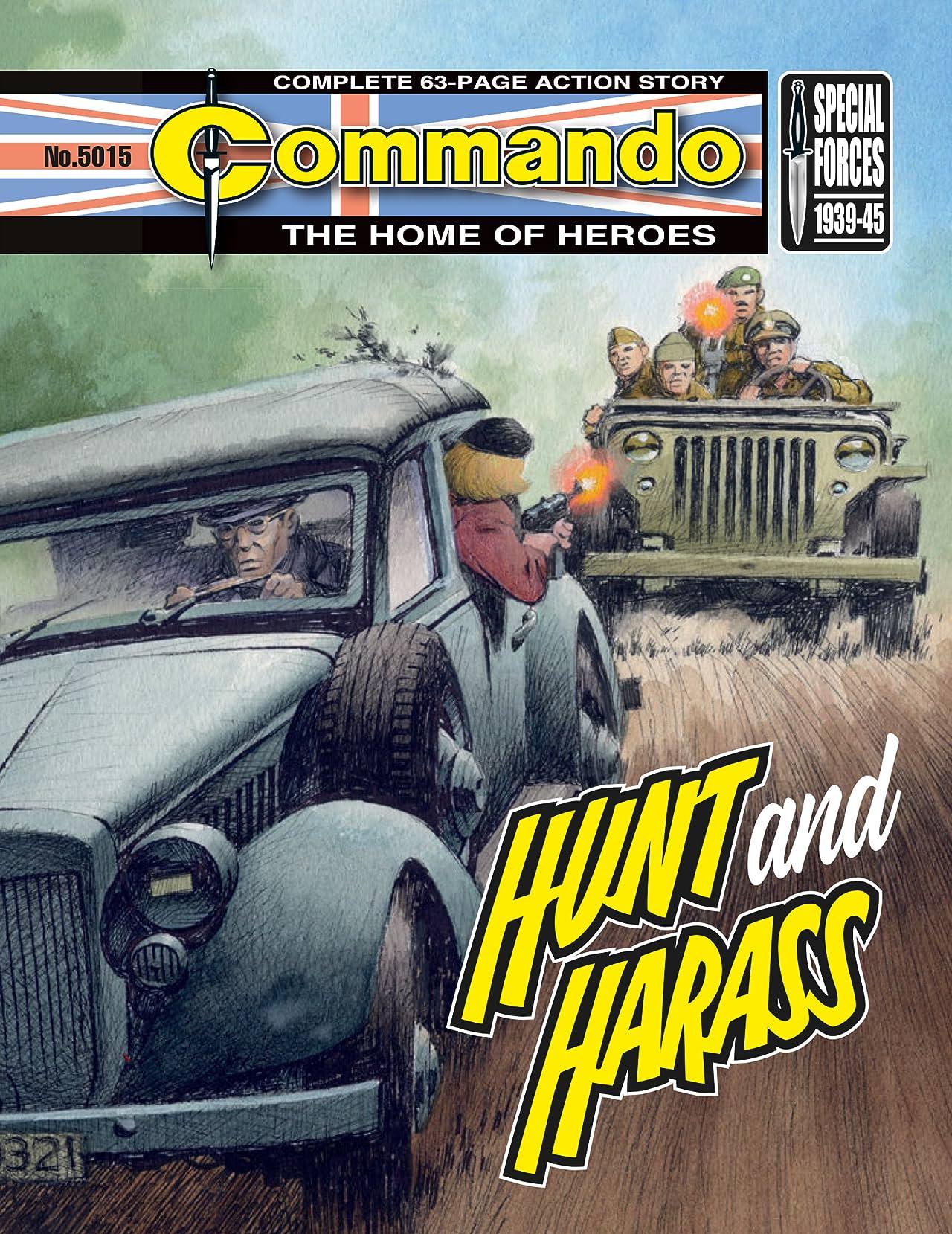 Commando #5015: Hunt And Harass