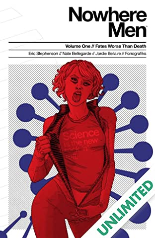 Nowhere Men Vol. 1: Fates Worse Than Death