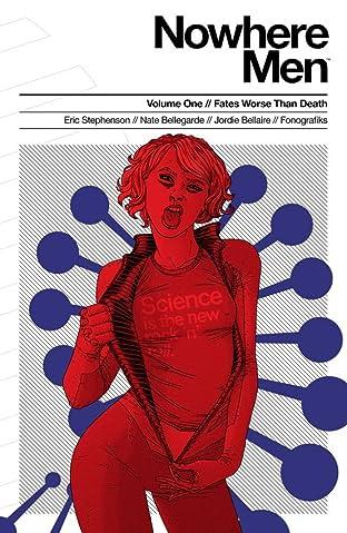 Nowhere Men Tome 1: Fates Worse Than Death