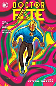 Doctor Fate (2015-2016) Vol. 3: Fateful Threads