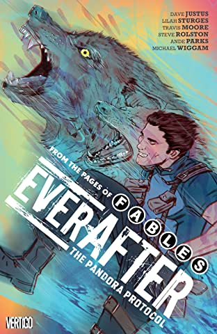 Everafter: From the Pages of Fables (2016-) Vol. 1: The Pandora Protocol
