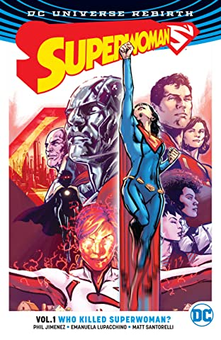 Superwoman (2016-) Vol. 1: Who Killed Superwoman?