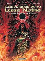 Chroniques de la Lune Noire Vol. 9: Les chants de la négation