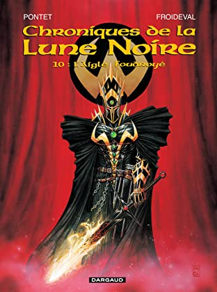Chroniques de la Lune Noire Tome 10: L'aigle foudroyé